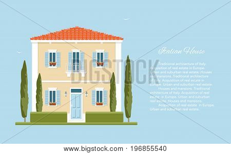 Traditional Italian house. Mediterranean architecture. Tuscany. Summer in the European countryside.