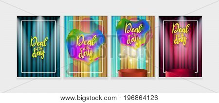 Deal of the day poster. Trendy set for your design. Vector illustration applicable for Banners, Placards, Posters and Flyers.