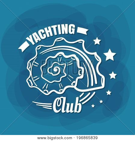Yachting Club. White lettering with seashell on blue background. Can be used for posters, banners or t shirts. Vector illustration
