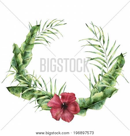 Watercolor tropical wreath with exotic leaves and flower. Hand painted coconut and banana palm tree branch, hibiscus isolated on white background. Floral frame for design, print or background.