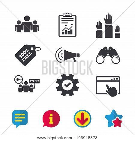 Strike group of people icon. Megaphone loudspeaker sign. Election or voting symbol. Hands raised up. Browser window, Report and Service signs. Binoculars, Information and Download icons. Vector