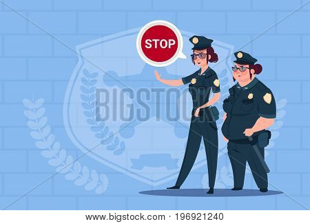 Two Police Women Holding Stop Sign Wearing Uniform Female Guards On Blue Bricks Background Flat Vector Illustration