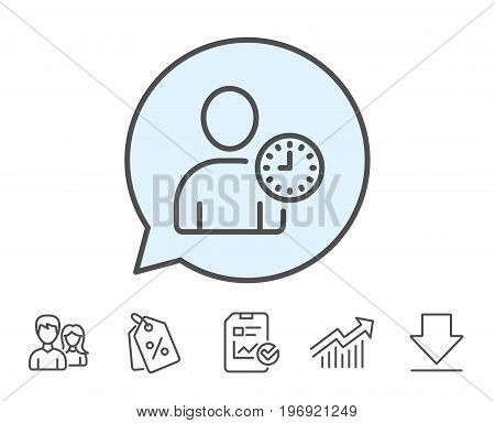 User with Clock line icon. Profile Avatar with Time sign. Person silhouette symbol. Report, Sale Coupons and Chart line signs. Download, Group icons. Editable stroke. Vector