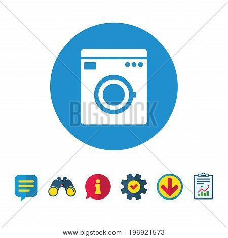 Washing machine icon. Home appliances symbol. Information, Report and Speech bubble signs. Binoculars, Service and Download icons. Vector