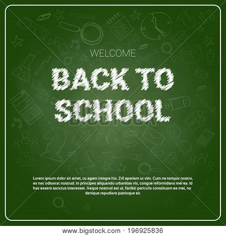 Back To School Chalked Doodle Background On Green Board With Copy Space Vector Illustration