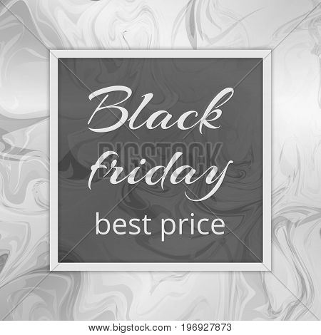 Black Friday leaflet template with the best prices for goods. Marble stone texture with a gray watercolor pattern.
