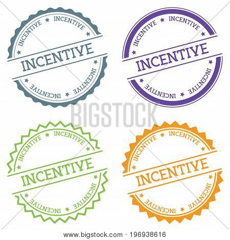 Incentive Badge Isolated On White Background. Flat Style Round Label With Text. Circular Emblem Vect