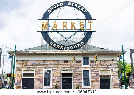 Harrisburg, Usa - May 24, 2017: Broad Street Market Sign In Pennsylvania Capital City Exterior