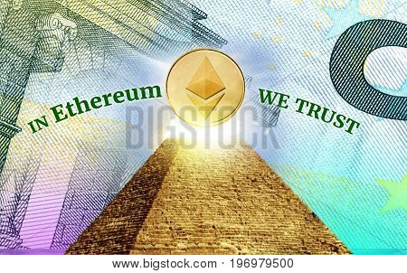 Ethereum Cryptocurrency secured chain In god we trust concept