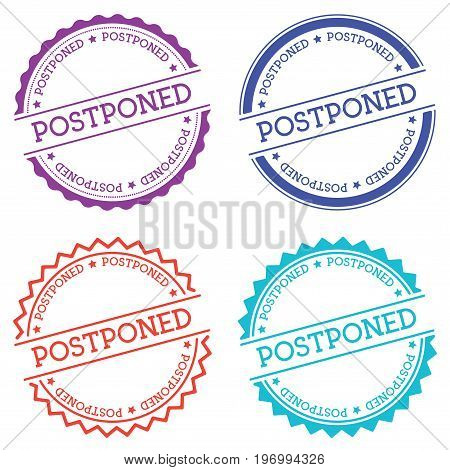 Postponed Badge Isolated On White Background. Flat Style Round Label With Text. Circular Emblem Vect