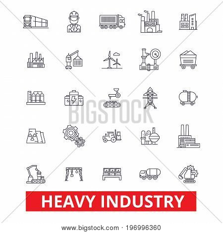 Heavy industry, factory, plant, mining, production, manufacturing, construction line icons. Editable strokes. Flat design vector illustration symbol concept. Linear signs isolated on white background
