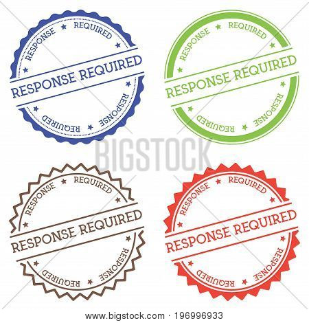 Response Required Badge Isolated On White Background. Flat Style Round Label With Text. Circular Emb