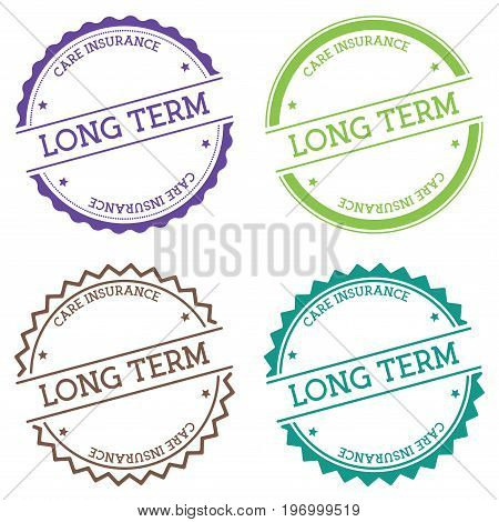 Long Term Care Insurance Badge Isolated On White Background. Flat Style Round Label With Text. Circu