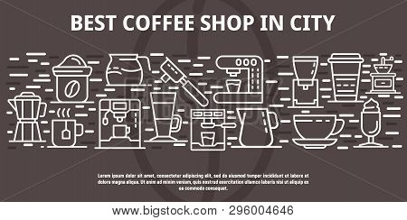 Best Coffee Shop In City Banner. Outline Illustration Of Best Coffee Shop In City Vector Banner For