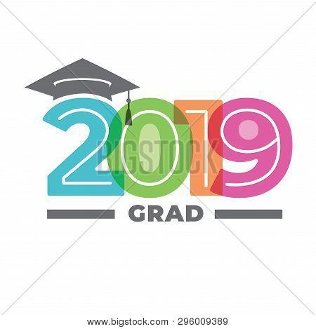 Class Of 2019 Congratulations Graduate Typography W Cap