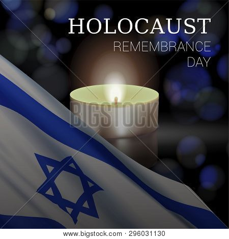 Holocaust Remembrance Day Of Israel. Vector Banner Design Template With A Realistic Flag Of Israel,