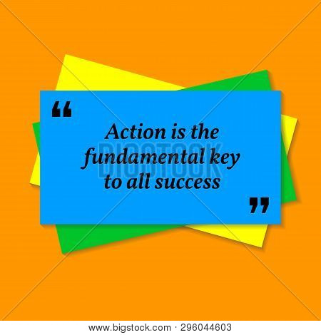 Inspirational Motivational Quote. Action Is The Fundamental Key To All Success. Business Card Style