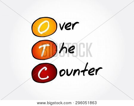 Otc - Over The Counter, Acronym Background