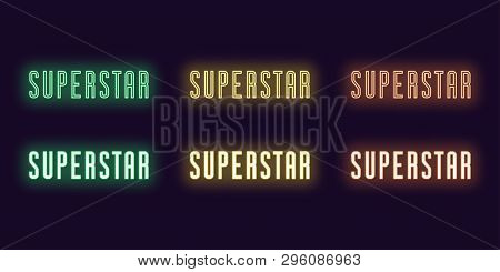 Neon Icon Set Of Text Superstar. Vector Illustration Of Glowing Neon Word Superstar. Isolated Digita
