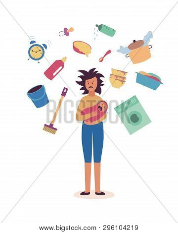 Tired Woman With Baby And Household Affairs Flying Around Her Flat Cartoon Style