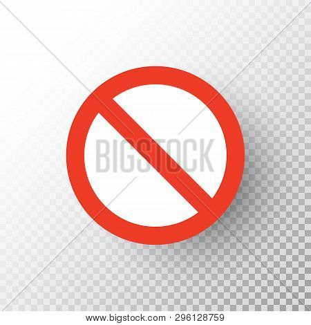Stop Sign Isolated On Transparent Background. Red Road No Sign. Traffic Regulatory Warning Stop Symb