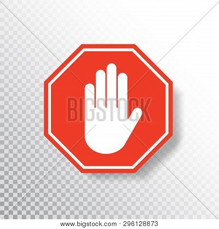 No Entry Hand Sign On Transparent Background. Red Stop Sign Icon With Hand Palm. Road Sign. Traffic