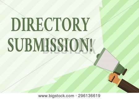 Word writing text Directory Submission. Business concept for main source to increase backlinks for your website Hand Holding Megaphone with Blank Wide Beam for Extending the Volume Range. poster