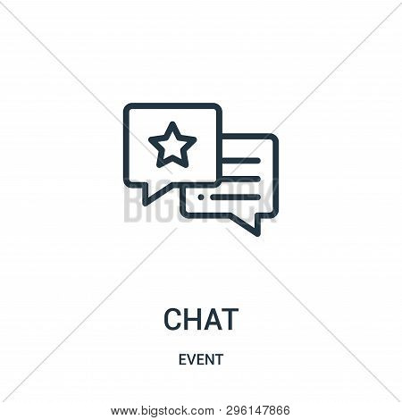 Chat Icon Isolated On White Background From Event Collection. Chat Icon Trendy And Modern Chat Symbo