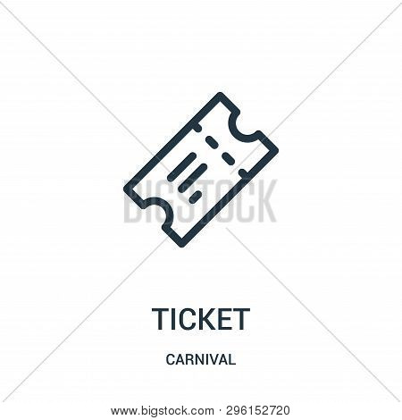 Ticket Icon Isolated On White Background From Carnival Collection. Ticket Icon Trendy And Modern Tic
