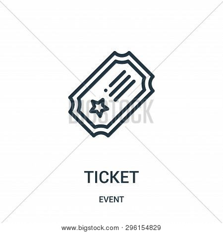 Ticket Icon Isolated On White Background From Event Collection. Ticket Icon Trendy And Modern Ticket