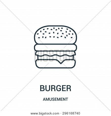 Burger Icon Isolated On White Background From Amusement Collection. Burger Icon Trendy And Modern Bu