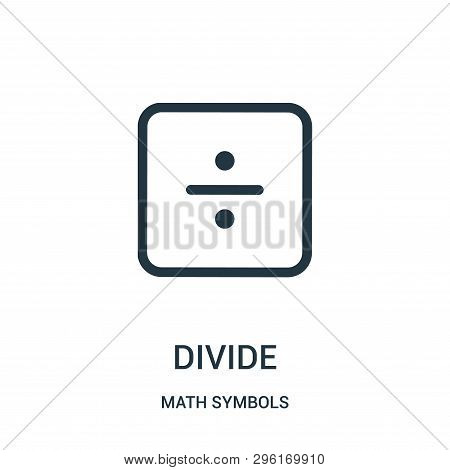 Divide Icon Isolated On White Background From Math Symbols Collection. Divide Icon Trendy And Modern