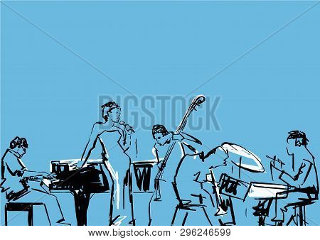Jazz Band. Singer, Pianist, Drummer, Contrabass And Saxophone Player. Musical Group Illustration. Bl