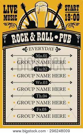 Vector Poster For Music Rock And Roll Pub With Live Music With Beer Glass And Guitars. A Daily Sched