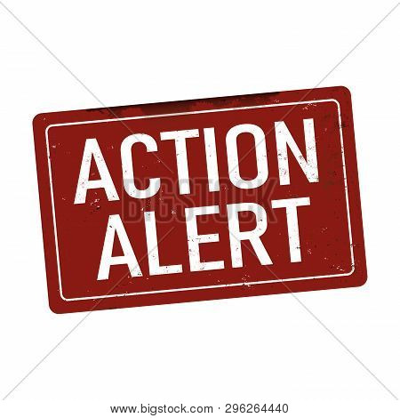 Action Alert Vintage Rusty Metal Sign On A White Background Vector Illustration