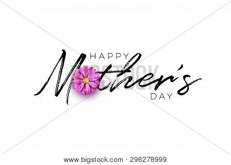 Happy Mothers Day Greeting Card Design With Flower And Typography Letter On White Background. Vector