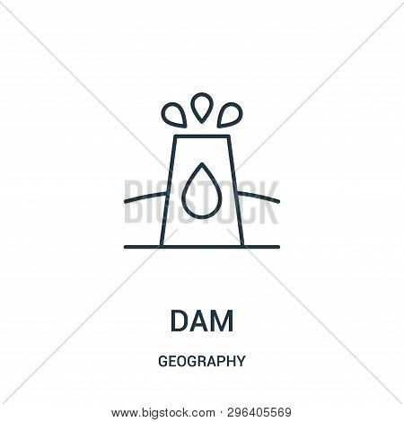Dam Icon Isolated On White Background From Geography Collection. Dam Icon Trendy And Modern Dam Symb