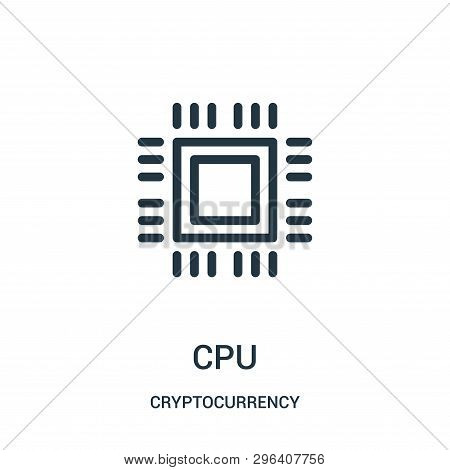 Cpu Icon Isolated On White Background From Cryptocurrency Collection. Cpu Icon Trendy And Modern Cpu
