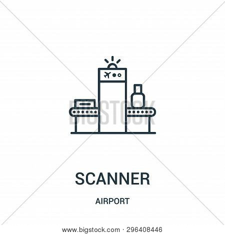 Scanner Icon Isolated On White Background From Airport Collection. Scanner Icon Trendy And Modern Sc