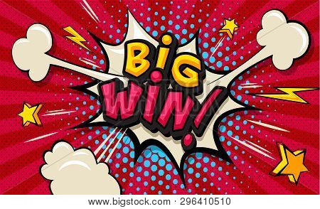 Big Win! Pop Art Cloud Bubble. Funny Speech Shopping Sale Icon Bubble. Trendy Colorful Retro Vintage