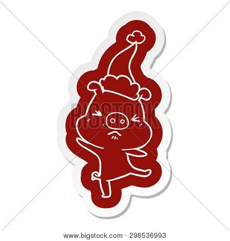 quirky cartoon  sticker of a furious pig wearing santa hat poster