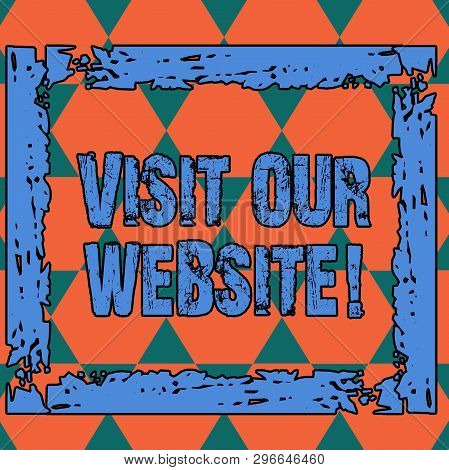 Conceptual Hand Writing Showing Visit Our Website. Business Photo Text Visitor Who Arrives At Web Si