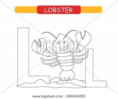 Letter L And Funny Cartoon Lobster. Coloring Page. Animals Alphabet A-z. Cute Zoo Alphabet In Vector