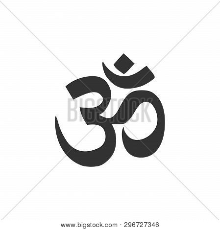 Om Or Aum Indian Sacred Sound Icon Isolated. Symbol Of Buddhism And Hinduism Religions. The Symbol O