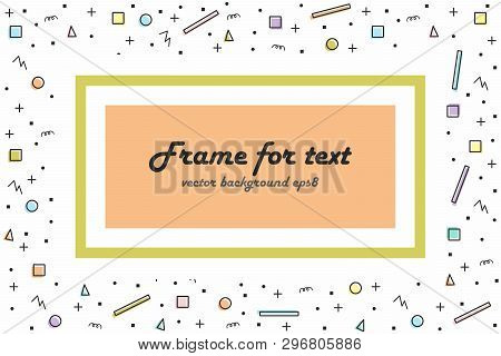 Abstract Random Colorful Geometric Shapes Seamless Background With Field For Information. Frame With