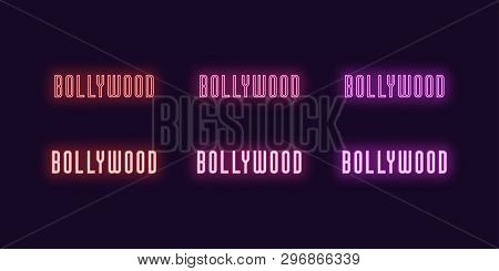 Neon Icon Set Of Bollywood Word. Vector Illustration Of Glowing Neon Text Bollywood. Isolated Digita