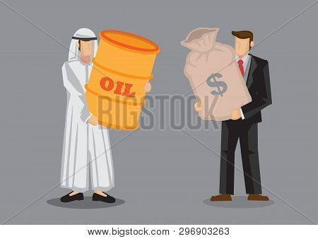 Vector Cartoon Illustration Of Arab Man And Businessman Carrying Barrel Of Oil And Bag Of Money. Con