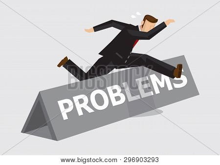 Businessman Leaps And Jumps Over Hurdle With Word Problems On It. Creative Vector Illustration On Me