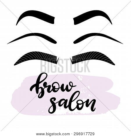 Brows Lettering Vector Illustration For Beauty Salon, Fashion Blog, Logo, Brow Master, Professional