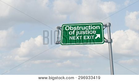 Obstruction Of Justice Crime And Obstructing The Law As A United States Jurisdiction Criminal Act Sy